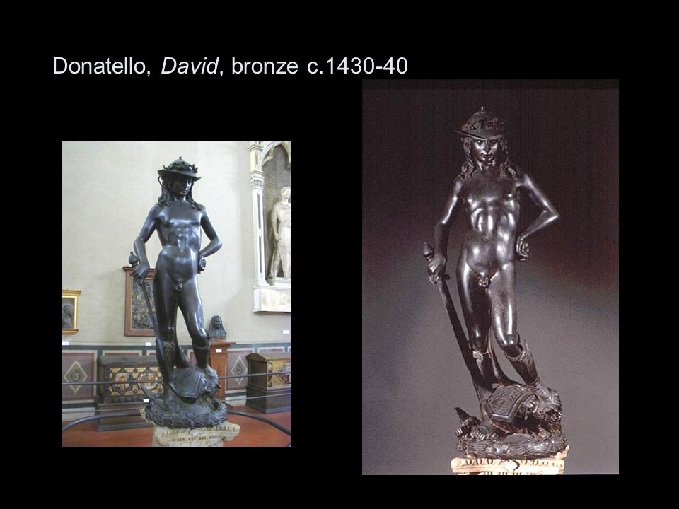 Donatello, David, bronze c.1430-40