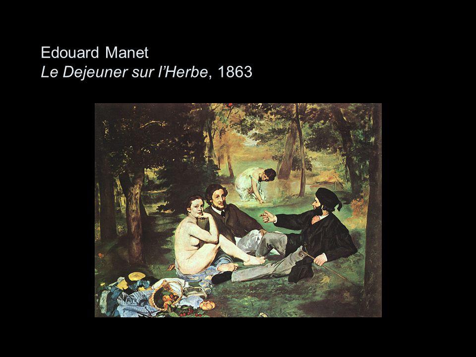 Edouard Manet Le Dejeuner sur l'Herbe, 1863
