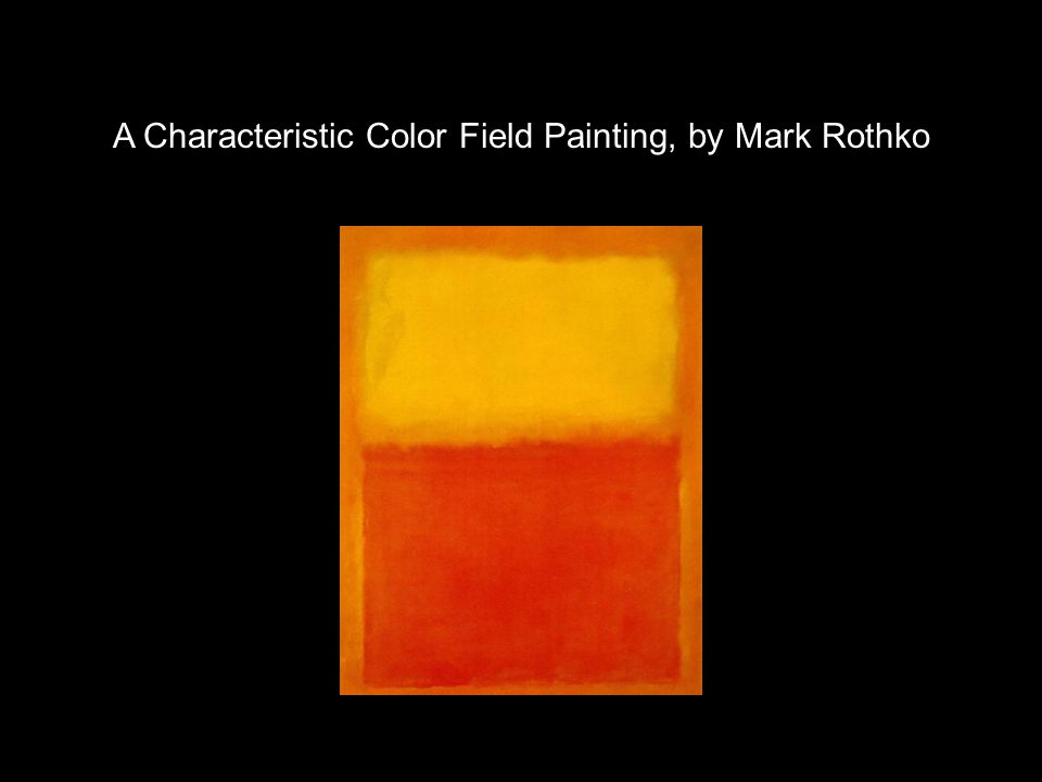 A Characteristic Color Field Painting, by Mark Rothko