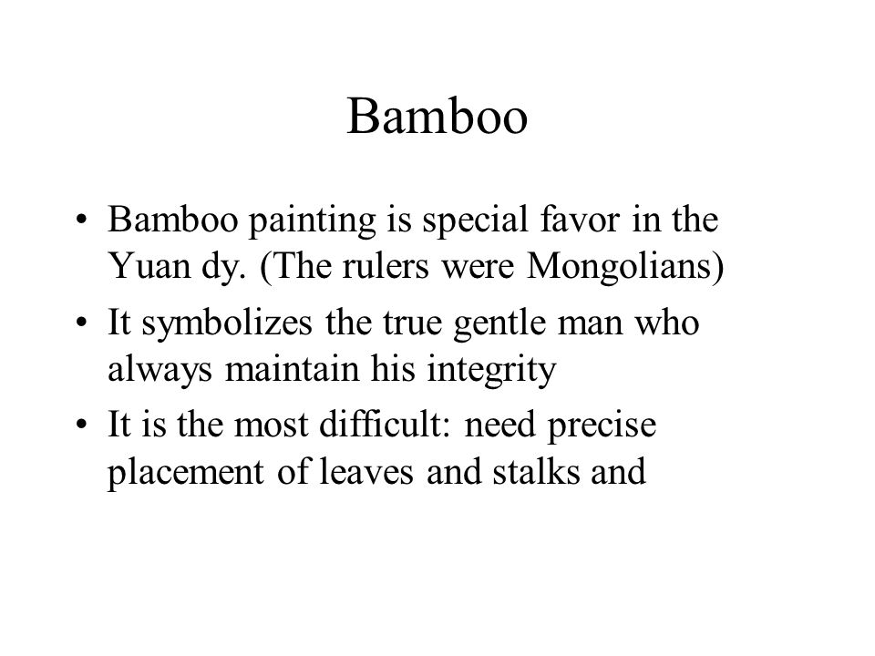 Bamboo Bamboo painting is special favor in the Yuan dy.
