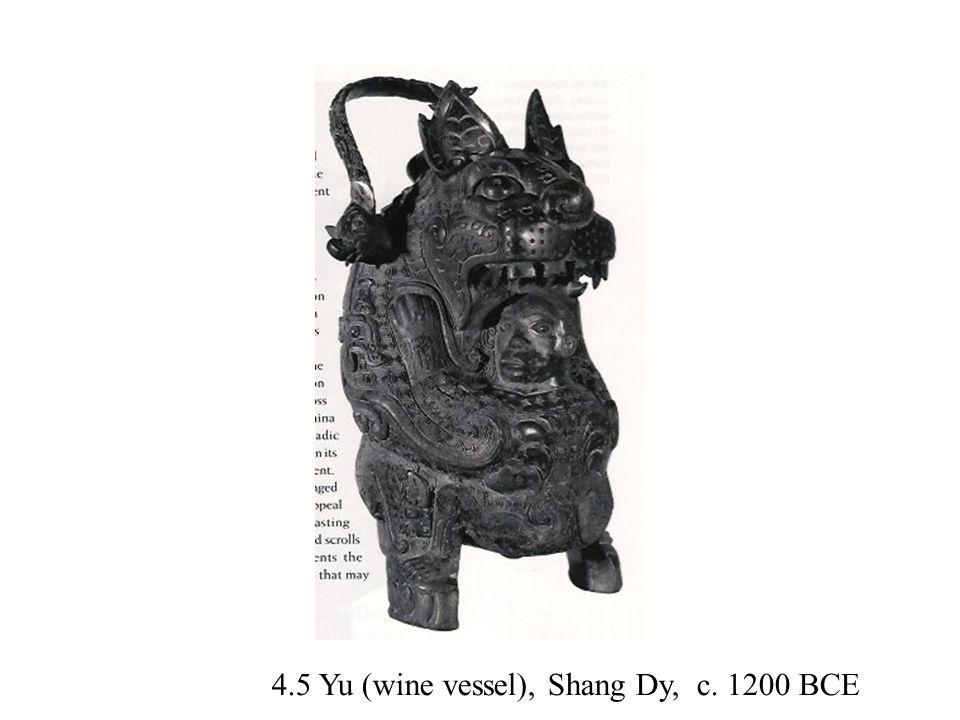 4.5 Yu (wine vessel), Shang Dy, c. 1200 BCE