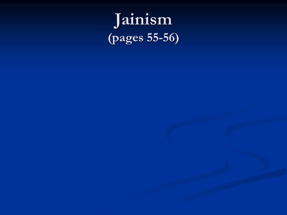 Jainism (pages 55-56)