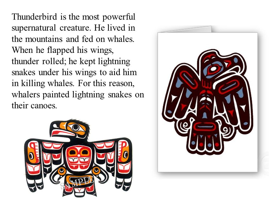 Thunderbird is the most powerful supernatural creature.