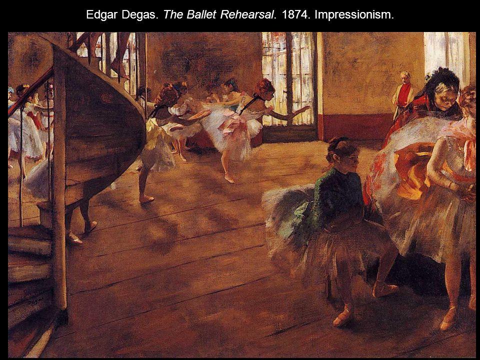 Edgar Degas. The Ballet Rehearsal. 1874. Impressionism.
