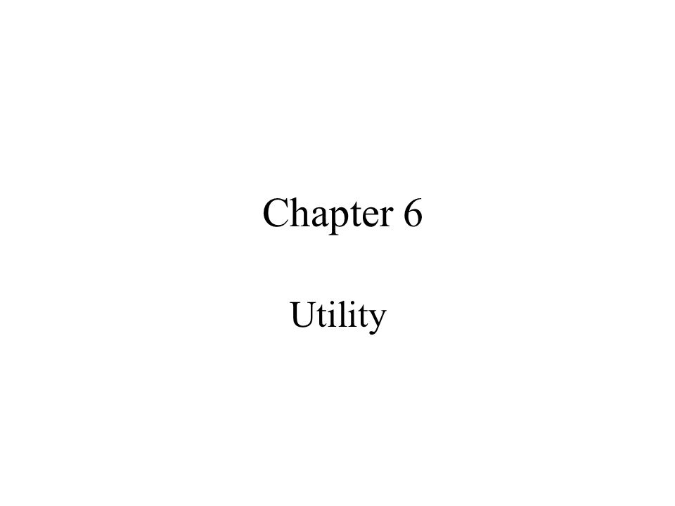 Chapter 6 Utility