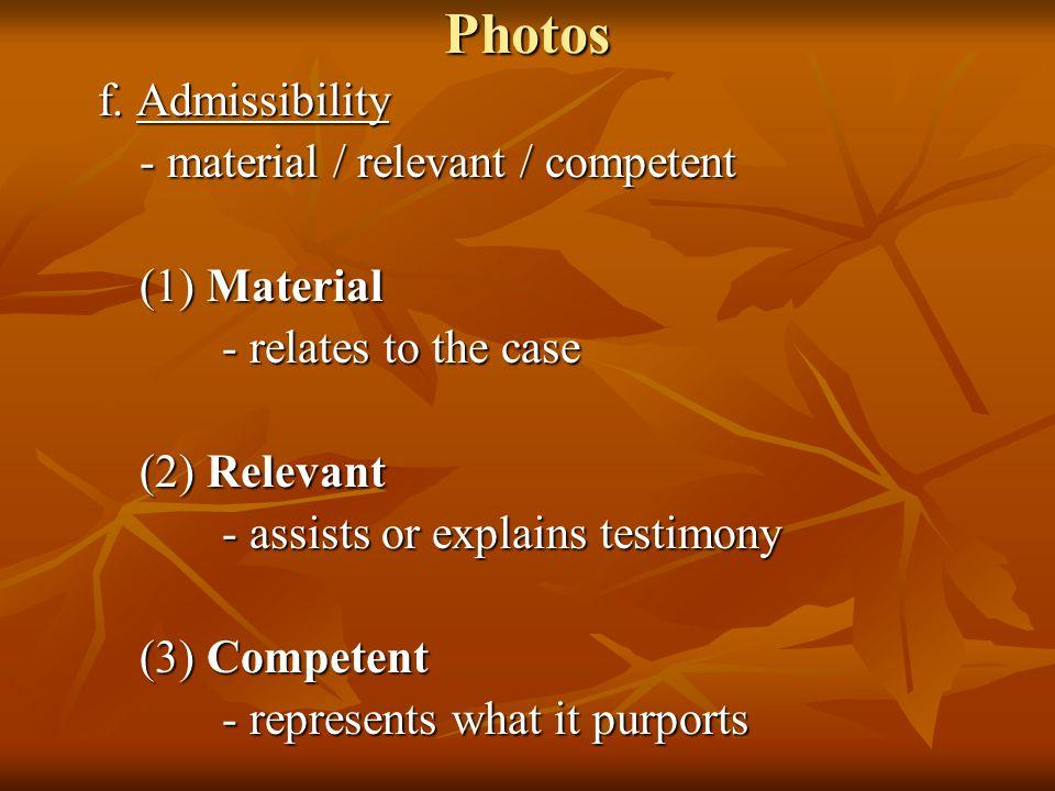 Photos f. Admissibility f.