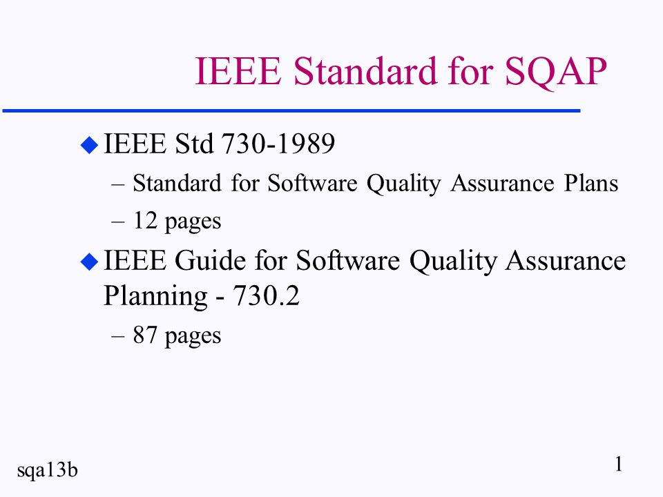 12 sqa13b L13bS12 - Individual Task u Write an SQA Plan for an organization which has 100 software engineers, 20 team leaders, 2 levels of managers above the teams and 10 engineers in the QA department.