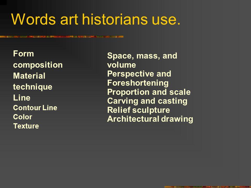 Words art historians use.