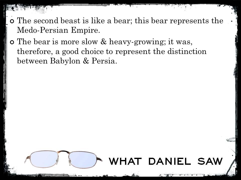 The bear is more slow & heavy-growing; it was, therefore, a good choice to represent the distinction between Babylon & Persia.
