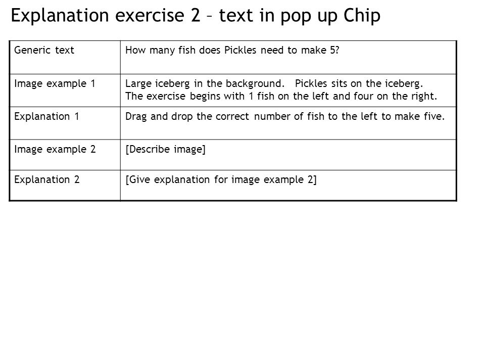 Explanation exercise 2 – text in pop up Chip Generic textHow many fish does Pickles need to make 5.