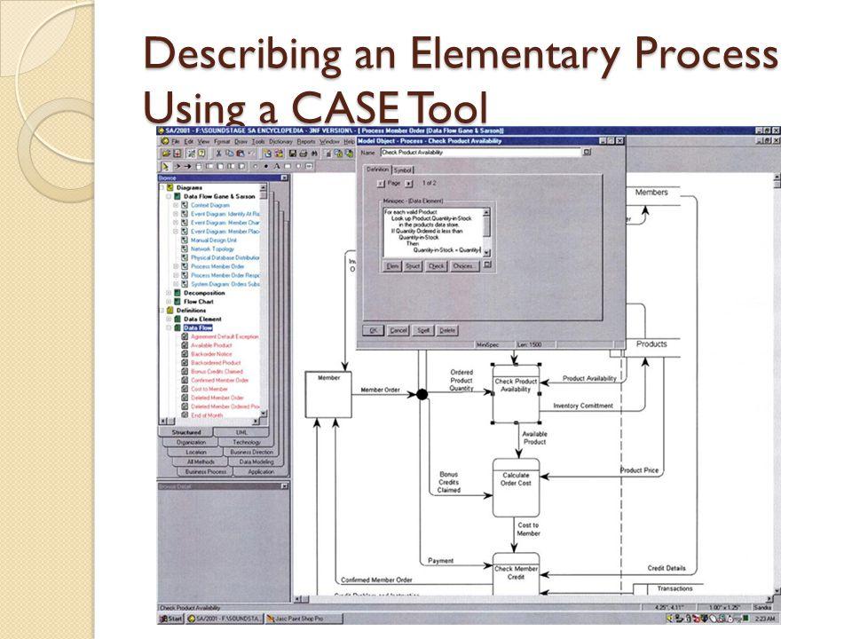 Describing an Elementary Process Using a CASE Tool