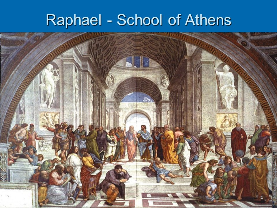 Raphael - School of Athens