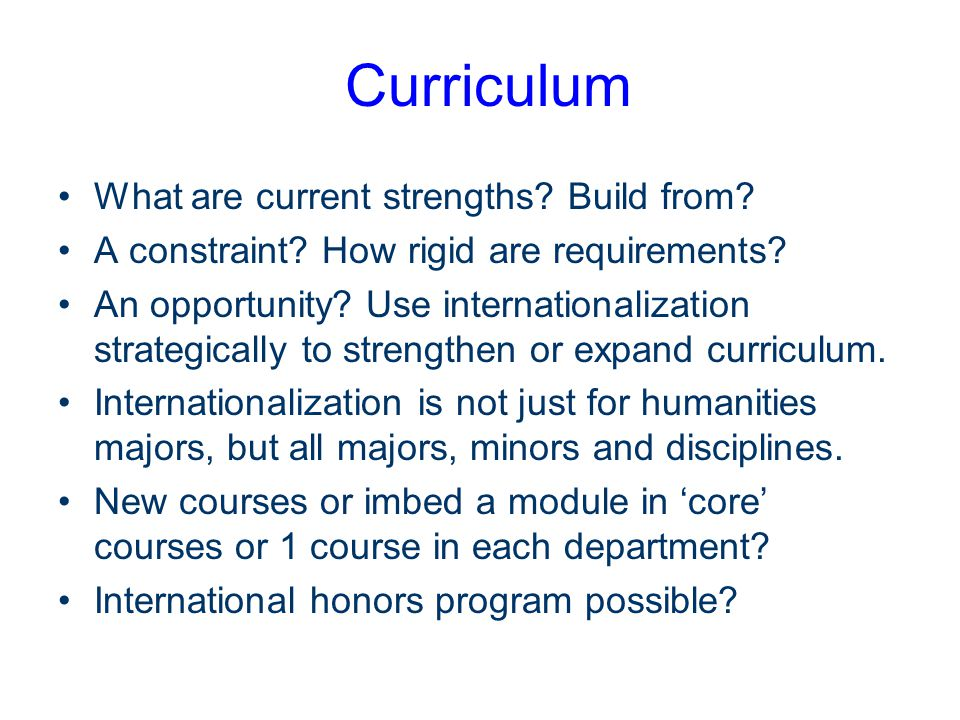 Curriculum What are current strengths. Build from.