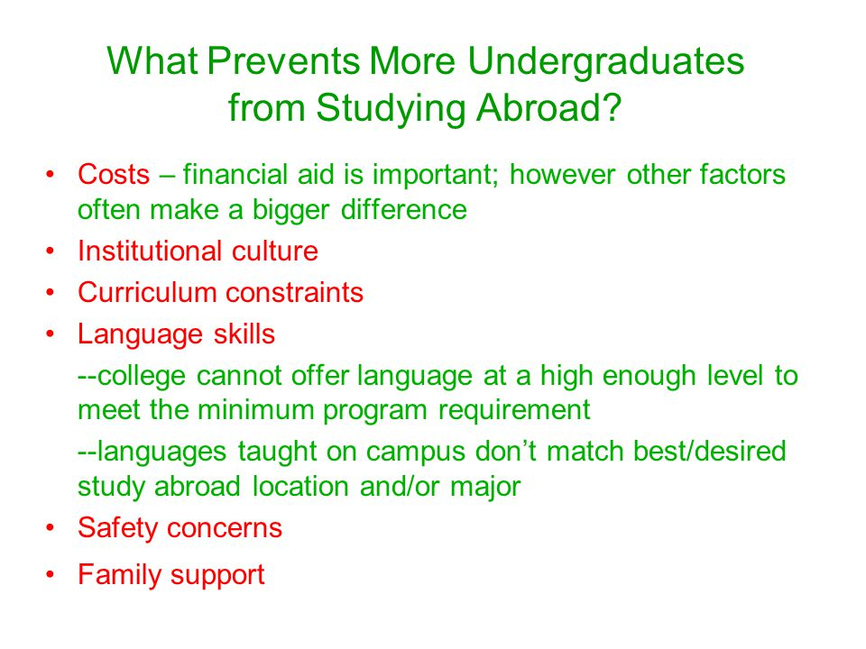What Prevents More Undergraduates from Studying Abroad.