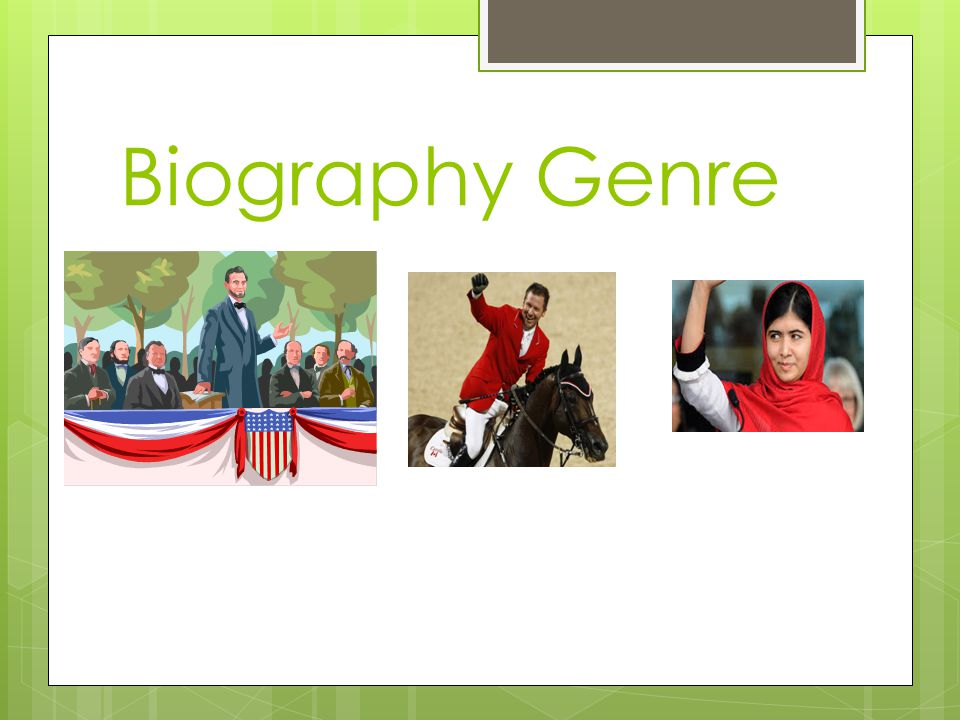 Biography Genre