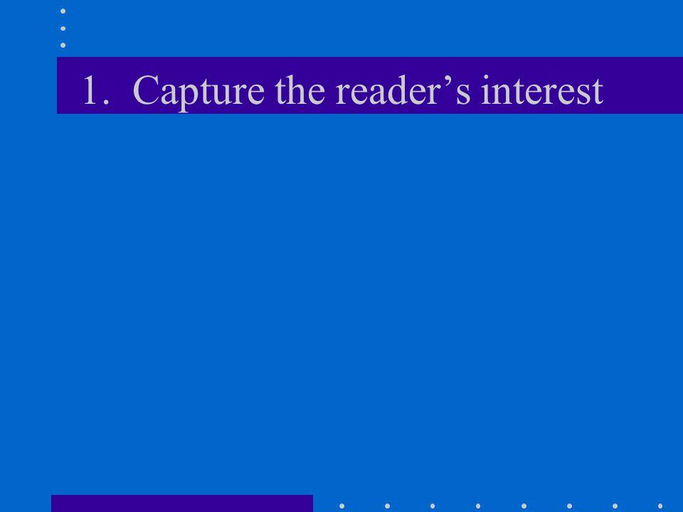 1. Capture the reader's interest