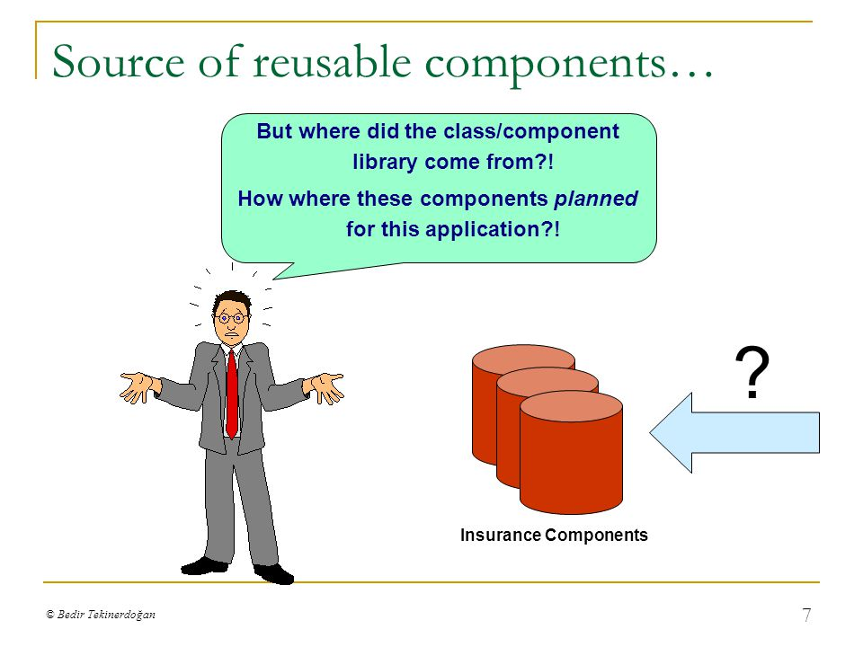 © Bedir Tekinerdoğan 8 Domain Engineering - Development for reuse Domain Engineering: the process of analysis, specification and implementation of software assets in a domain which are used in the development of multiple software products.
