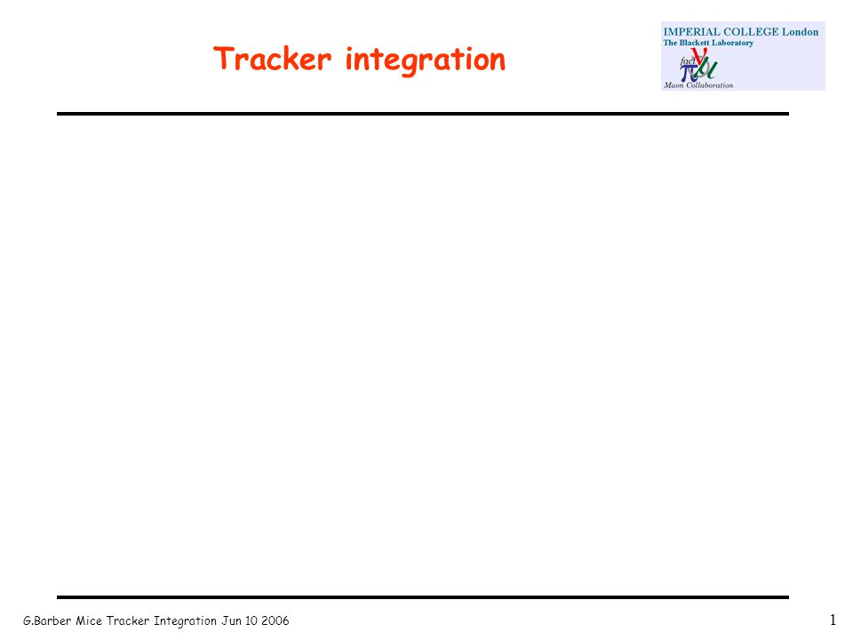 G.Barber Mice Tracker Integration Jun 10 2006 1 Tracker integration