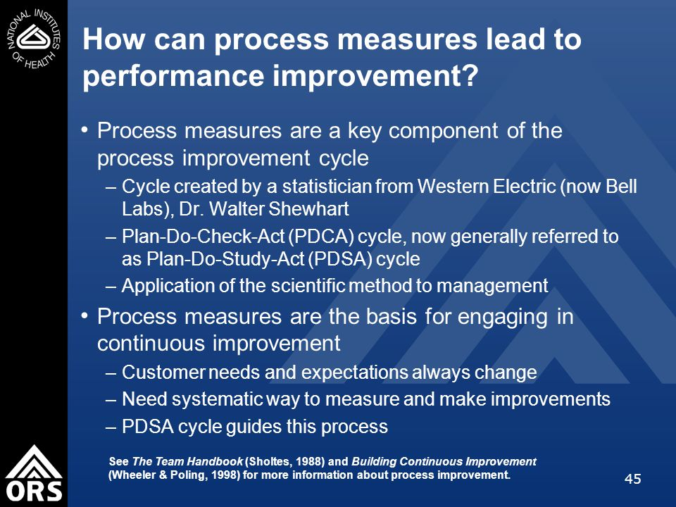 45 How can process measures lead to performance improvement.