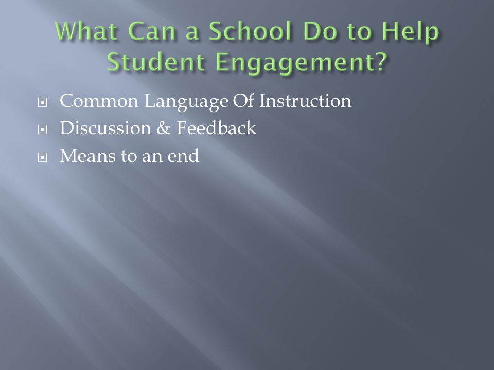  Common Language Of Instruction  Discussion & Feedback  Means to an end