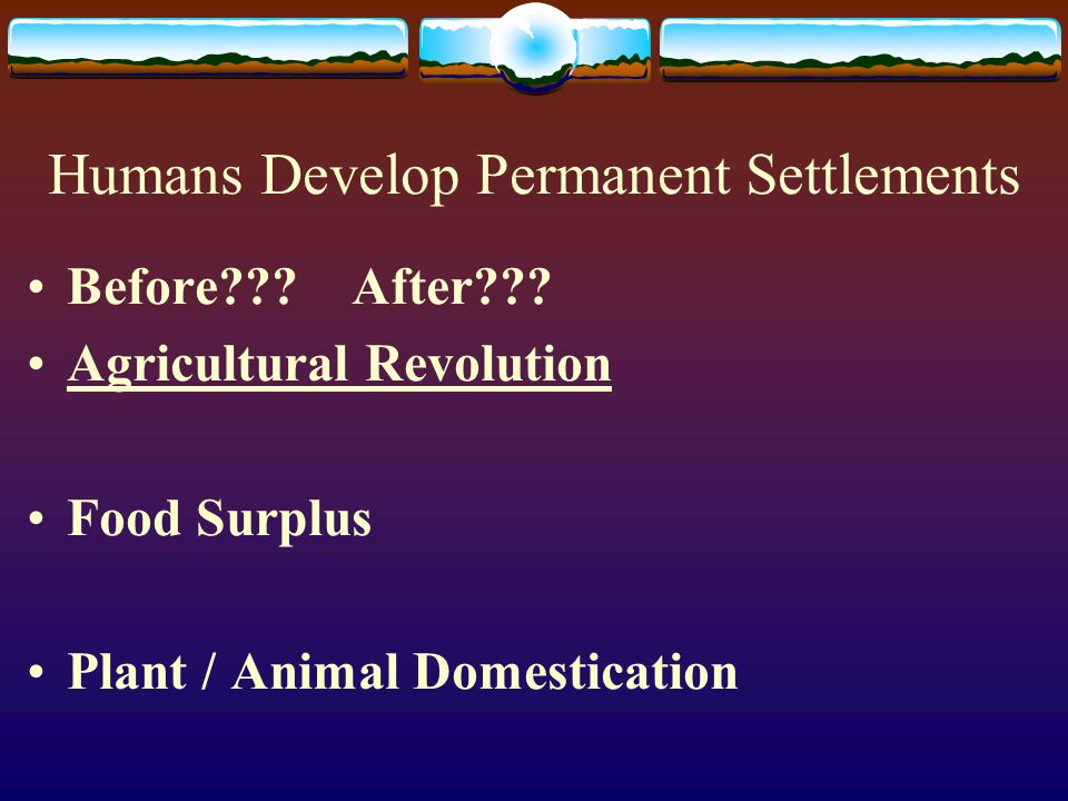 Social Stratification The diversification of tasks in society Creation of a social ladder (status) After permanent settlements, not everyone HAD to farm.