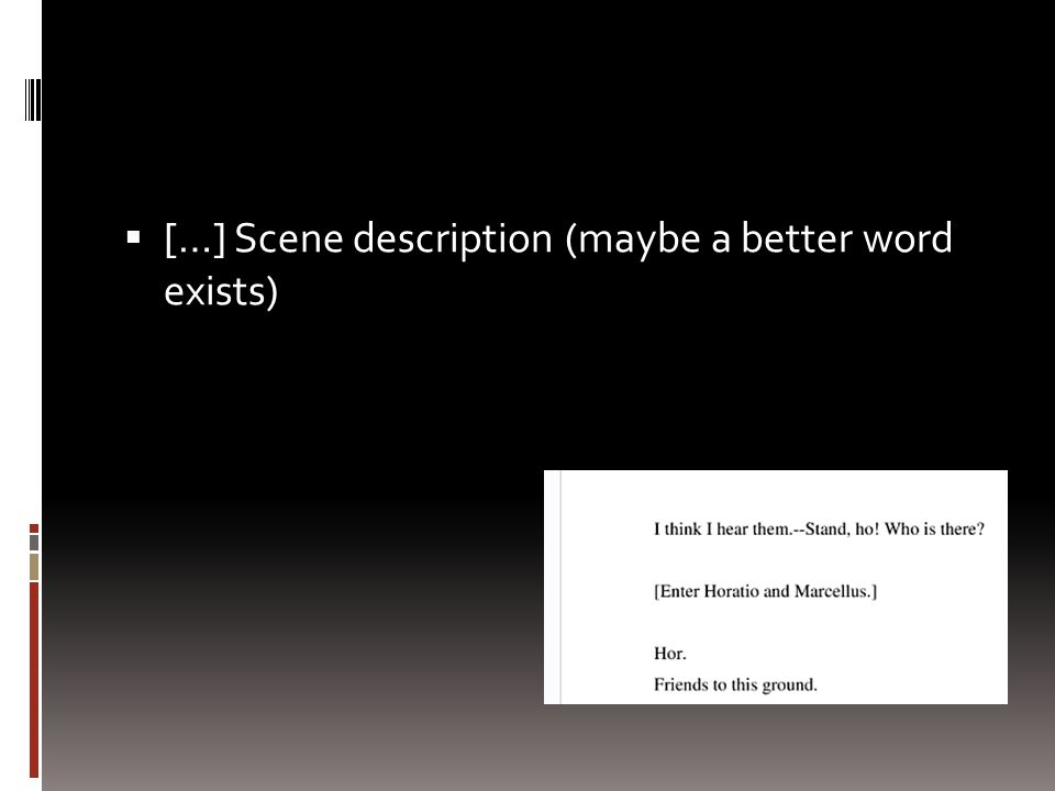  […] Scene description (maybe a better word exists)