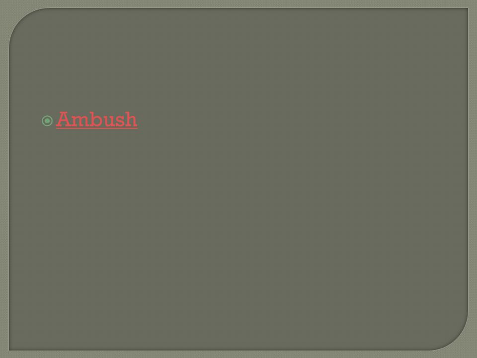  Ambush Ambush