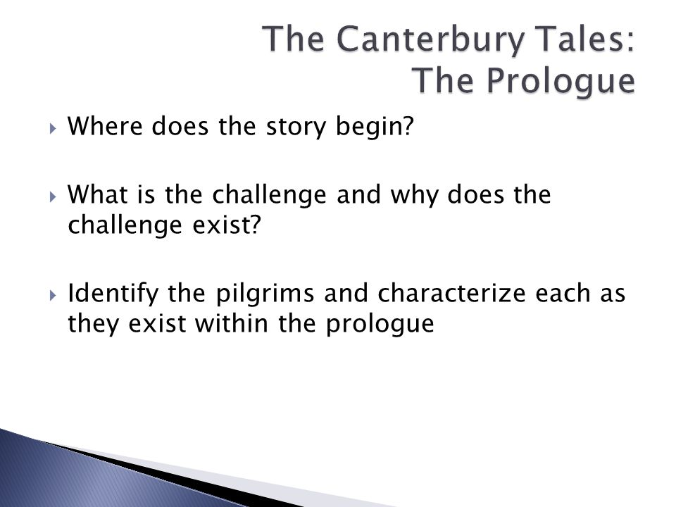  Where does the story begin.  What is the challenge and why does the challenge exist.