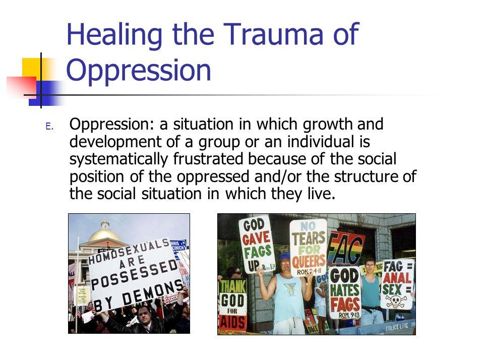 Healing the Trauma of Oppression E.