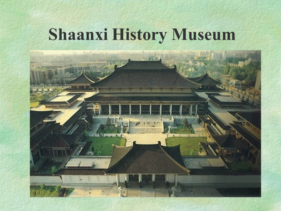 Shaanxi History Museum is a sizeable national museum with a wide range of modern facilities.