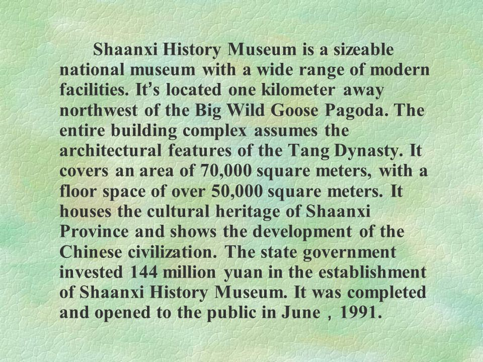 The museum shows a great deal of elegance and originality in style.
