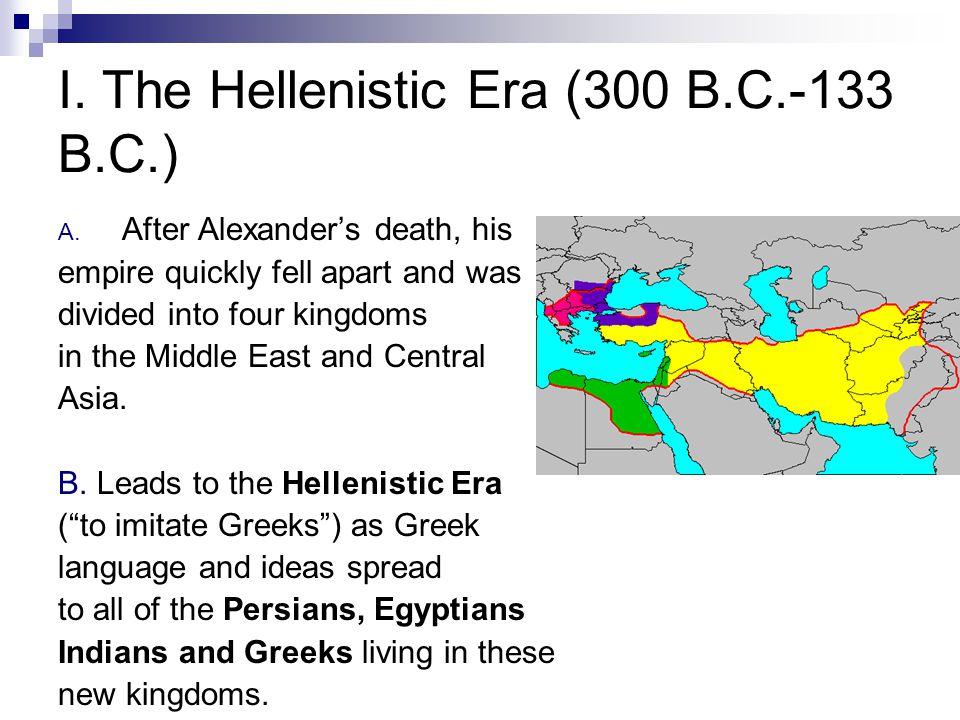 II.Hellenistic Accomplishments A.