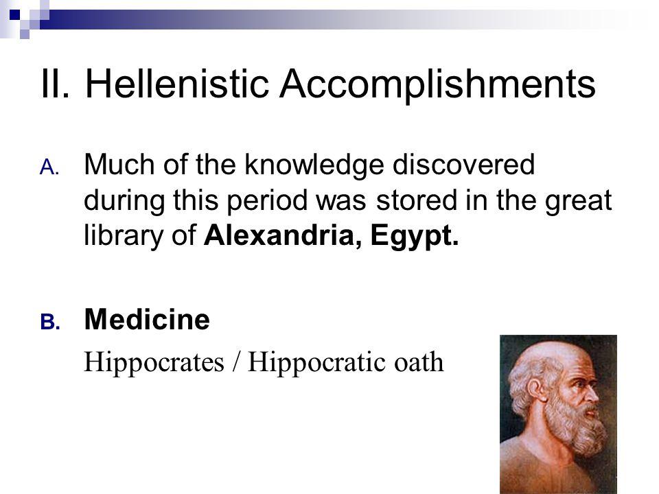 II.Hellenistic Accomplishments C.