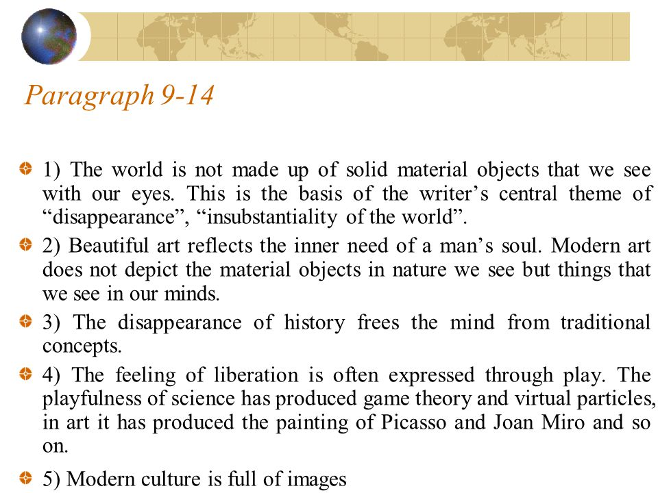Paragraph 9-14 1) The world is not made up of solid material objects that we see with our eyes.