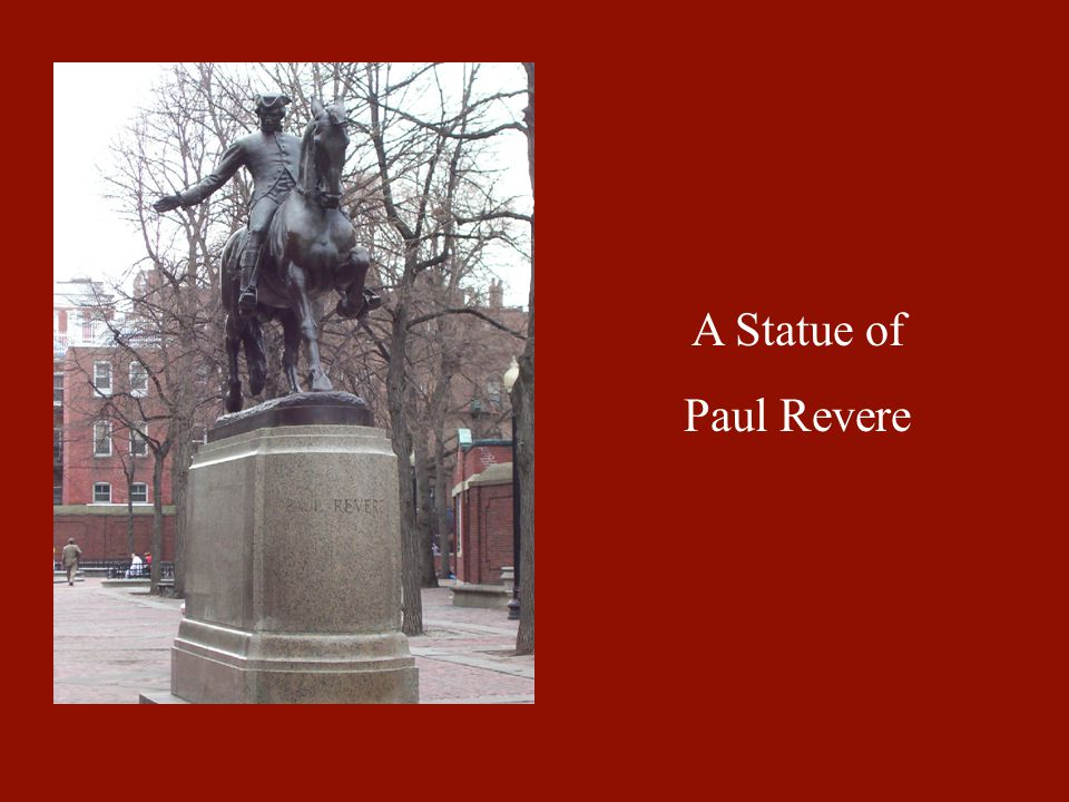 A Statue of Paul Revere