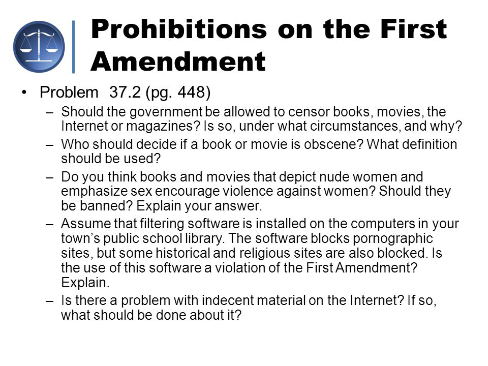 Prohibitions on the First Amendment II.