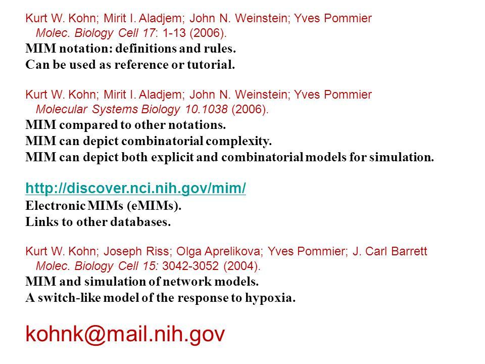 Kurt W. Kohn; Mirit I. Aladjem; John N. Weinstein; Yves Pommier Molec.