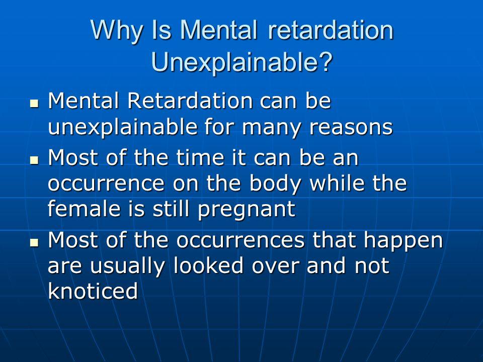 What are some traumas that cause Mental Retardation.