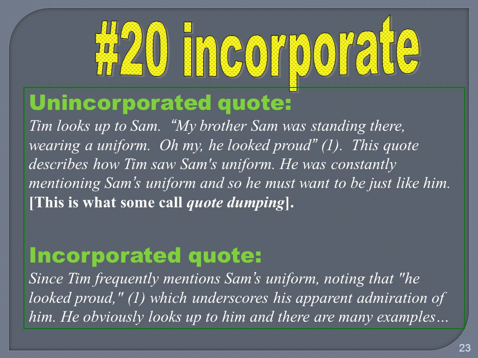 23 Unincorporated quote: Tim looks up to Sam.