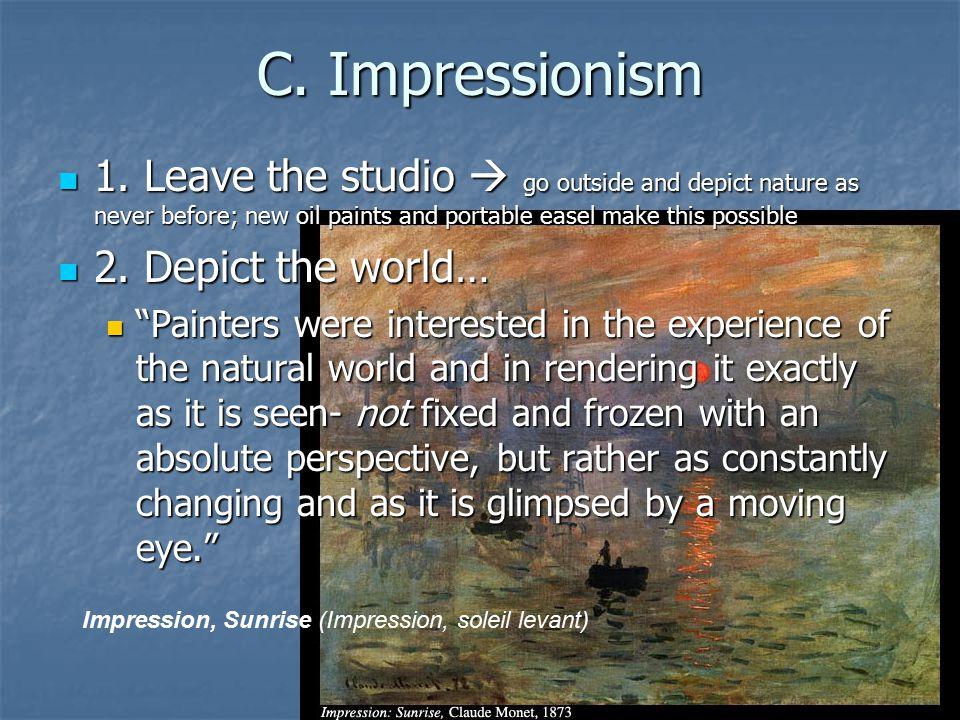 C. Impressionism 1.