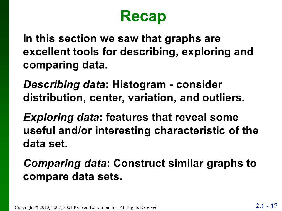 2.1 - 17 Copyright © 2010, 2007, 2004 Pearson Education, Inc.