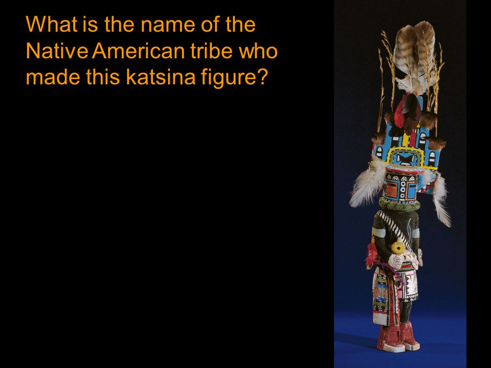 What is the name of the Native American tribe who made this katsina figure