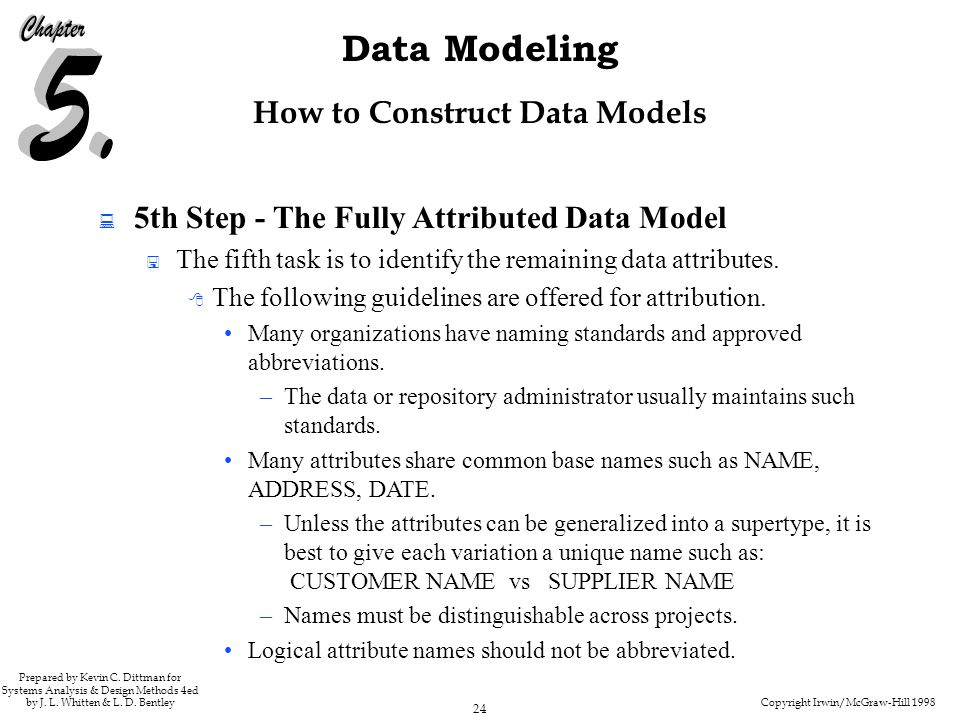 Copyright Irwin/McGraw-Hill 1998 24 Data Modeling Prepared by Kevin C.