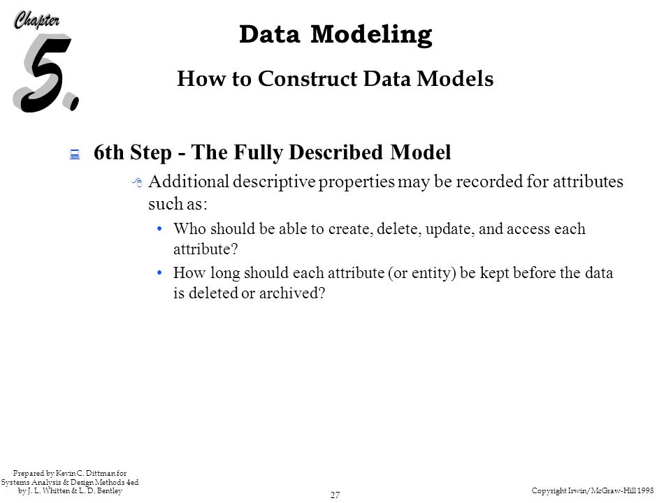 Copyright Irwin/McGraw-Hill 1998 27 Data Modeling Prepared by Kevin C.