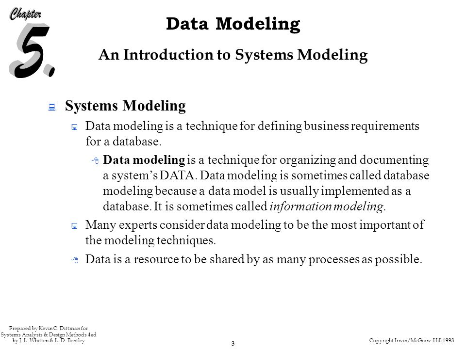 Copyright Irwin/McGraw-Hill 1998 3 Data Modeling Prepared by Kevin C.