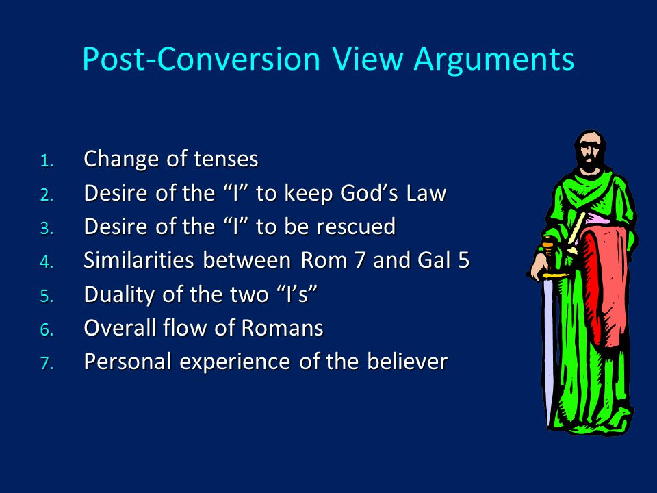 Post-Conversion View Arguments 1. Change of tenses 2.