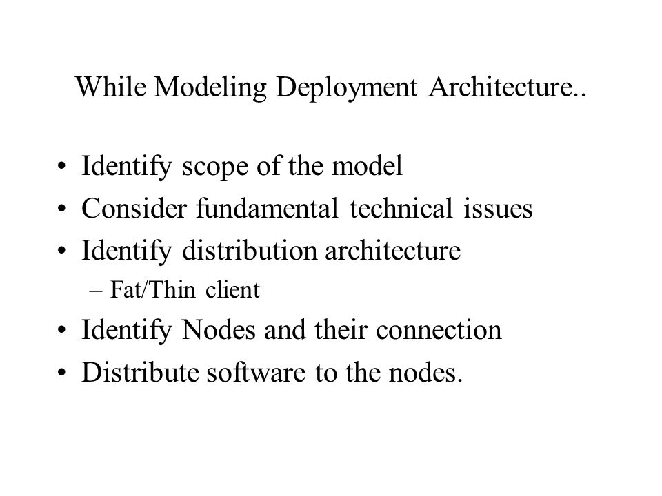 Guidelines Indicate Software Components on Project-Specific Diagrams Focus on Nodes and communication association on Enterprise Level Diagrams.