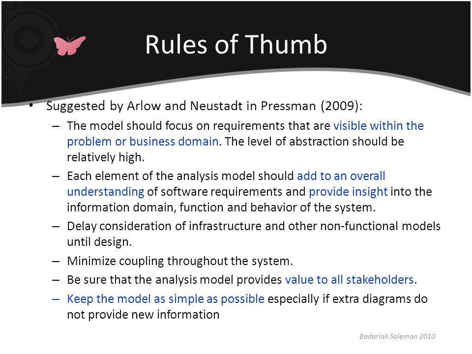 Requirements Modeling Principles Badariah Solemon 2010 Principle #1.