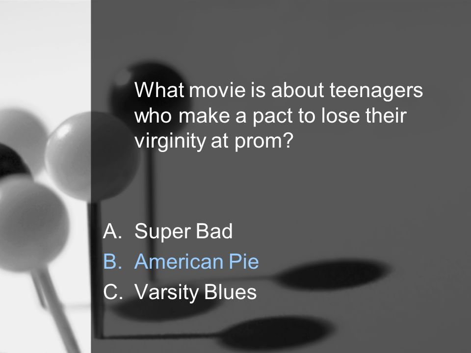What movie is about teenagers who make a pact to lose their virginity at prom.