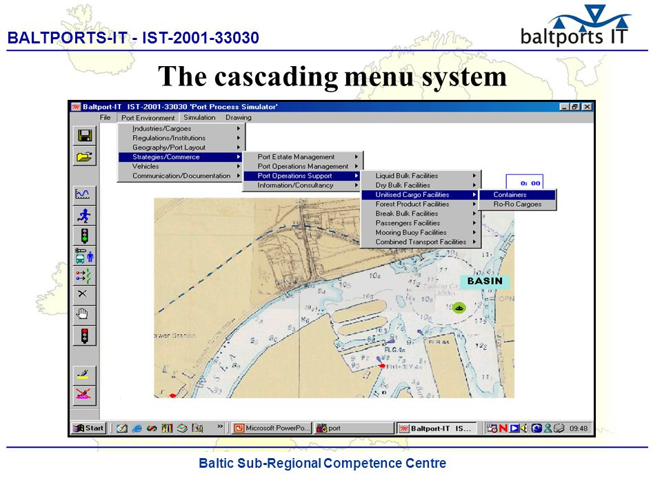 BALTPORTS-IT - IST-2001-33030 ____________________________________________________ The Port Process Simulator The cascading menu system Baltic Sub-Regional Competence Centre